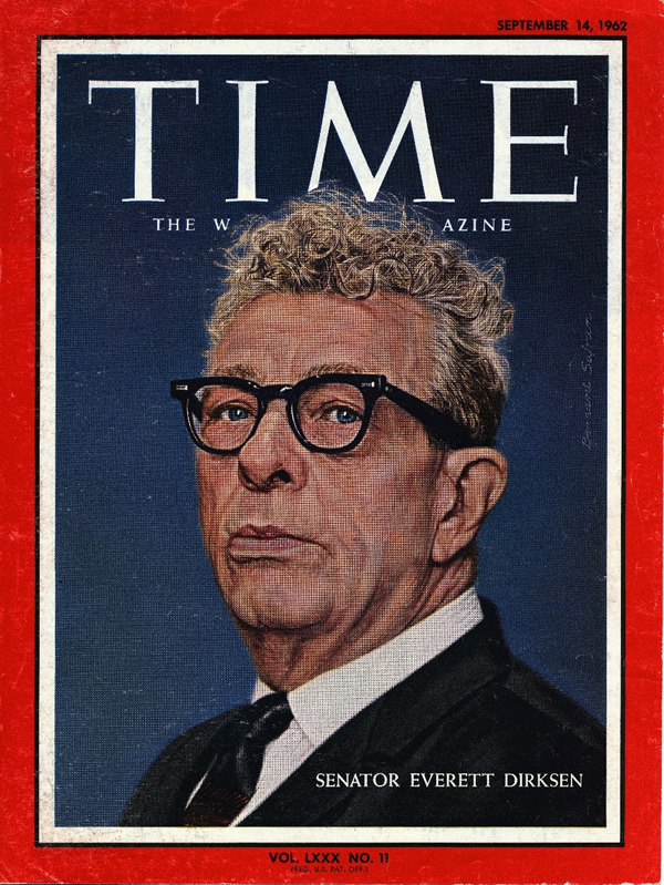 September 14, 1962, issue of Time: The Weekly Magazine featured Senate Minority Leader Everett McKinley Dirksen on the cover